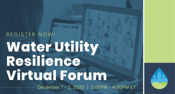 2020 Water Utility Resilience Virtual Forum
